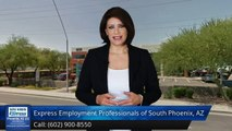 Express Employment Professionals of South Phoenix, AZ |Incredible 5 Star Review by Gabby R.