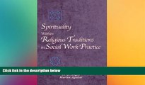 READ book  Spirituality Within Religious Traditions in Social Work Practice