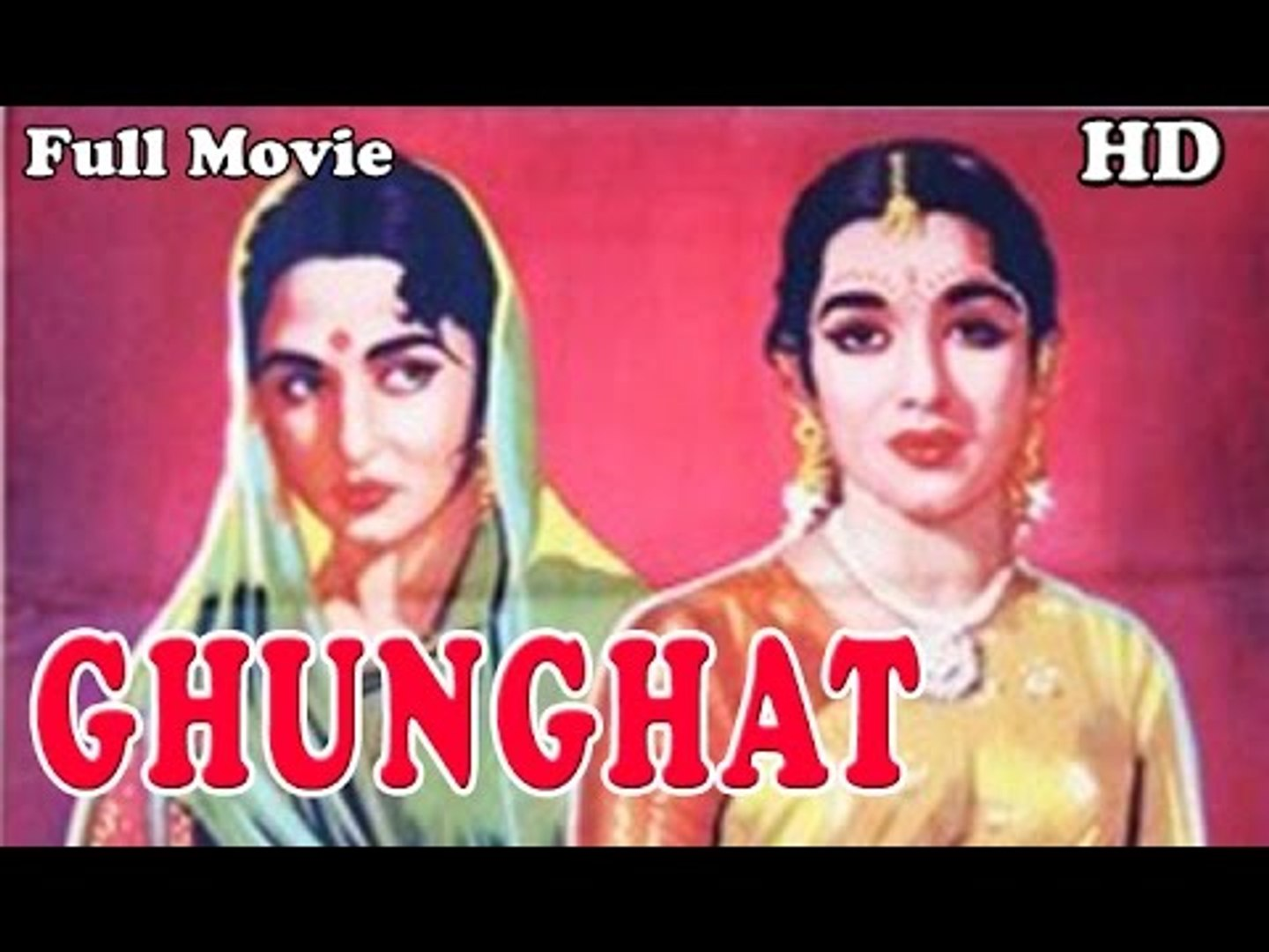 Ghunghat | Full Hindi Movie | Popular Hindi Movies | Pradeep Kumar - Bina  Rai - Asha Parekh