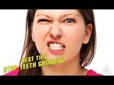 Best Tips Stop Teeth Grinding | Best Health Tip And Food Tips | Education