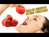 Health Benefits of Eating Tomatoes   Best Health and Beauty Tips   Education