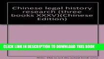 [PDF] FREE Chinese legal history research (three books XXXV) [Read] Full Ebook