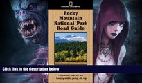 Buy NOW  National Geographic Road Guide to Rocky Mountain National Park (National Geographic Road