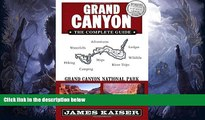 Big Sales  Grand Canyon: The Complete Guide: Grand Canyon National Park  Premium Ebooks Online