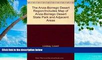 Big Sales  The Anza-Borrego Desert Region/Includes Map of Anza-Borrego Desert State Park and