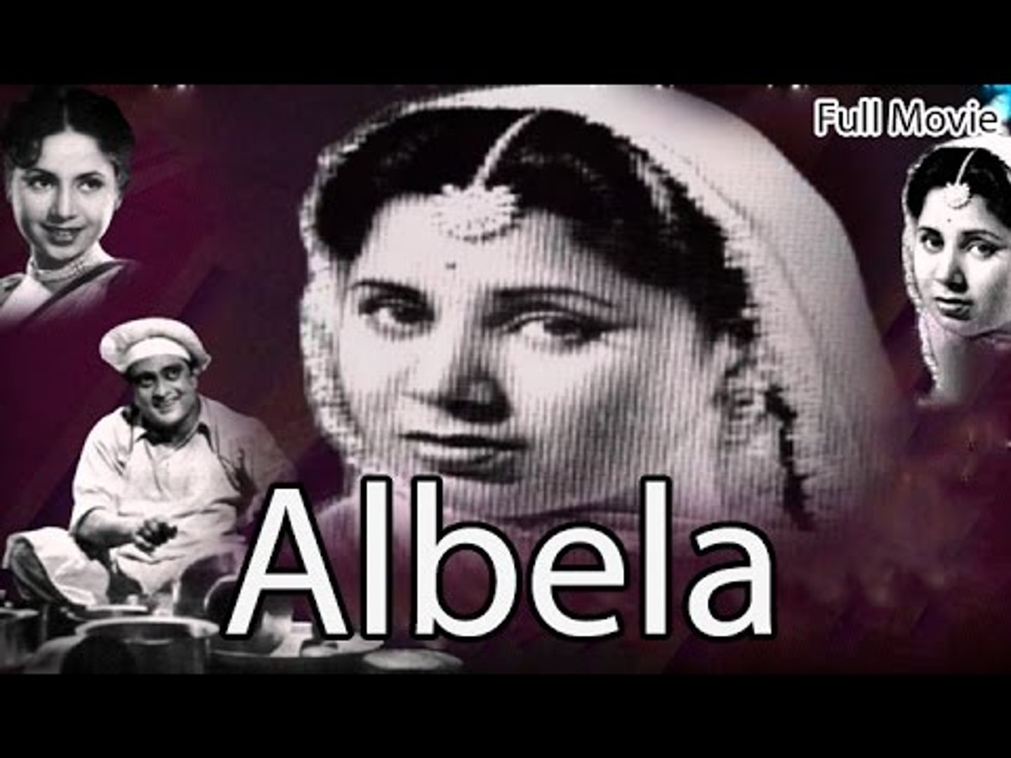 Albela | Full Hindi Movie | Popular Hindi Movies | Geeta Bali - Master Bhagwan