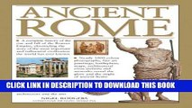 Best Seller Ancient Rome: A Complete History Of The Rise And Fall Of The Roman Empire, Chronicling