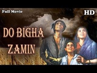 Do Bigha Zamin | Full Hindi Movie | Popular Hindi Movies | Balraj Sahni - Nirupa Roy