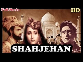Shahjehan | Full Hindi Movie | Popular Hindi Movies | K. L. Saigal - Ragini Kanwar