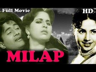 Milap | Full Hindi Movie | Popular Hindi Movie | Dev Anand - Geeta Bali