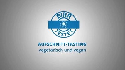 Birr testet - Veggie Aufschnitt