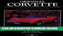 Best Seller Original Corvette 1968-1982: The Restorer s Guide 1968-1982 (Original Series) Free