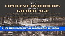 """Best Seller The Opulent Interiors of the Gilded Age: All 203 Photographs from """"Artistic Houses,"""""""