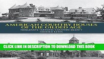 """Best Seller American Country Houses of the Gilded Age: (Sheldon s """"Artistic Country-Seats"""") (Dover"""