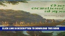 Best Seller Earliest Ships: The Evolution of Boats Into Ships (Conway s History of the Ship) Free