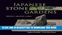 Best Seller Japanese Stone Gardens: Origins, Meaning, Form Free Read