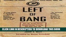 [PDF] Left of Bang: How the Marine Corps  Combat Hunter Program Can Save Your Life Full Online