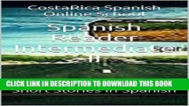 PDF] Spanish Reader Intermediate II: Short Stories in