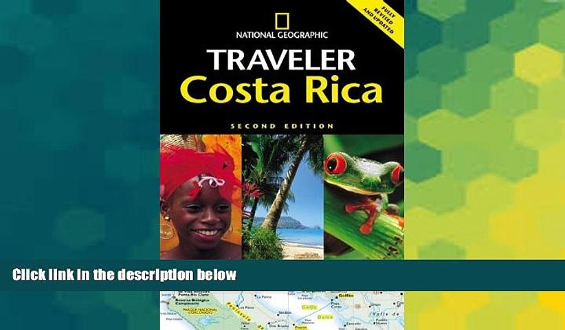Must Have National Geographic Traveler: Costa Rica, 2d Ed. Buy Now   Godialy.com