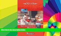 Ebook deals  Michelin NEOS Guide Guatemala-Belize, 1e (NEOS Guide)  Full Ebook