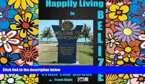 Ebook deals  Happily Living in Belize 3 Corozal From the Street (Happi;y Living in Belize) (Volume