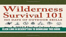 Best Seller Wilderness Survival 101 - A 2017 Daily Calendar: 365 Days of Outdoor Skills Free