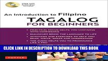 Ebook Tagalog for Beginners: An Introduction to Filipino, the National Language of the Philippines