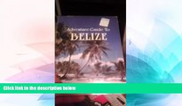 Must Have  Adventure Guide to Belize (Adventure Guide to Explore Belize)  Buy Now