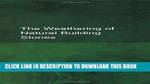 Best Seller The Weathering of Natural Building Stones Free Read