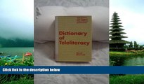 READ book  Dictionary of Teleliteracy: Television s 500 Biggest Hits, Misses, and Events READ