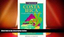 Deals in Books  Choose Costa Rica: A Guide to Retirement and Investment (Choose Costa Rica for