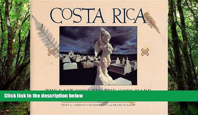 Best Buy PDF Costa Rica: The Last Country The Gods Made Best Seller Books Most Wanted | Godialy.com