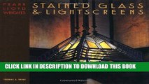 Best Seller Frank Lloyd Wright s Stained Glass   Lightscreens Free Download