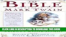 Best Seller The Bible According to Mark Twain: Irreverent Writings on Eden, Heaven, and the Flood