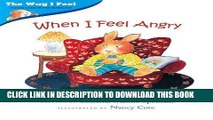 Read Now When I Feel Angry (Way I Feel Books) Download Online
