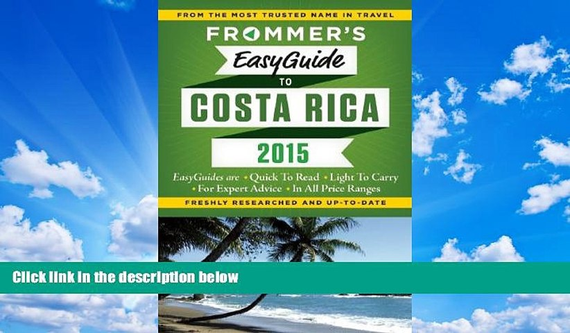 Best Buy Deals Frommer s EasyGuide to Costa Rica 2015 (Easy Guides) Best Seller Books Most Wanted | Godialy.com