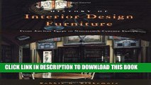 Ebook History of Interior Design and Furniture: From Ancient Egypt to Nineteenth-Century Europe