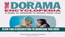 Ebook The Dorama Encyclopedia: A Guide to Japanese TV Drama Since 1953 Free Download