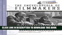 Best Seller The Encyclopedia of Filmmakers, 2-Volume Set (Library of Great Filmmakers) Free Read