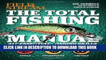 Read Now The Total Fishing Manual (Field   Stream): 317 Essential Fishing Skills (Field and