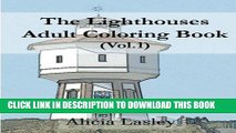 Ebook The Lighthouses : Adult Coloring Book Vol.1: Lighthouse Sketches for Coloring (Lighthouse
