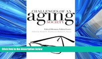 Read Challenges of an Aging Society: Ethical Dilemmas, Political Issues (Gerontology) FreeOnline