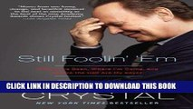 [FREE] EBOOK Still Foolin   Em: Where I ve Been, Where I m Going, and Where the Hell Are My Keys?