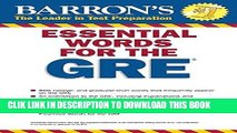 Best Seller Essential Words for the GRE, 4th Edition (Barron s Essential Words for the GRE) Free