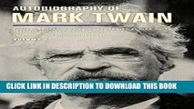 Best Seller Autobiography of Mark Twain, Volume 3: The Complete and Authoritative Edition (Mark