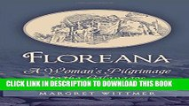 [FREE] EBOOK Floreana: A Woman s Pilgrimage to the Galapagos BEST COLLECTION
