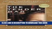 [FREE] EBOOK The Tender Bar: A Memoir BEST COLLECTION
