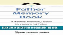 [PDF] Father Memory Book: A Lifetime Fathers Day Journal to Record Your Special Fathers Day