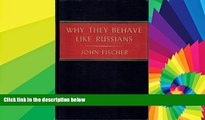 Ebook Best Deals  Why They Behave Like Russians  Buy Now