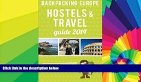 Ebook deals  Backpacking Europe Hostels   Travel Guide 2014  Most Wanted